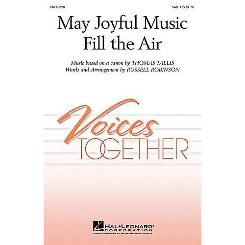Hal Leonard May Joyful Music Fill the Air SAB arranged by Russell Robinson
