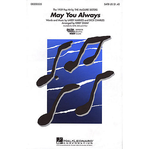 Hal Leonard May You Always SATB by McGuire Sisters arranged by Kirby Shaw