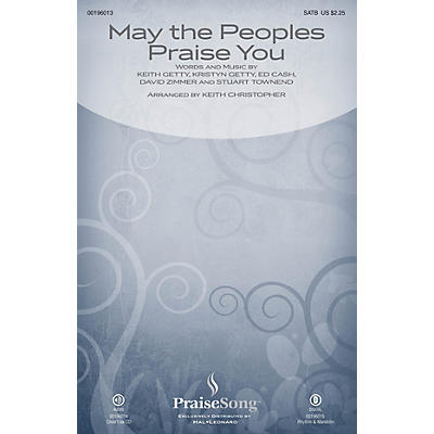 PraiseSong May the Peoples Praise You CHOIRTRAX CD by Keith & Kristyn Getty Arranged by Keith Christopher