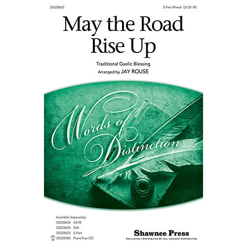 Shawnee Press May the Road Rise Up (Together We Sing Series) 3-Part Mixed arranged by Jay Rouse