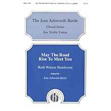 Hinshaw Music May the Road Rise to Meet You SSAA composed by Ruth Watson Henderson