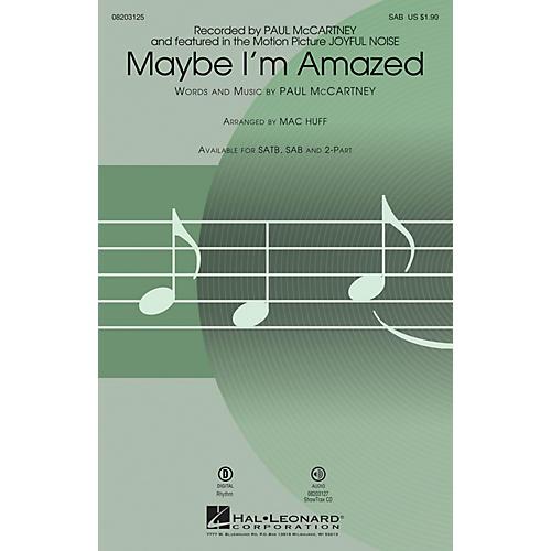 Hal Leonard Maybe I'm Amazed (from Joyful Noise) SAB by Paul McCartney arranged by Mac Huff