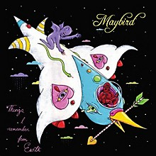 Maybird - Things I Remember From Earth