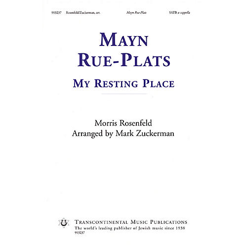 Transcontinental Music Mayn Rue-Plats (My Resting Place) SATB a cappella arranged by Mark Zuckerman