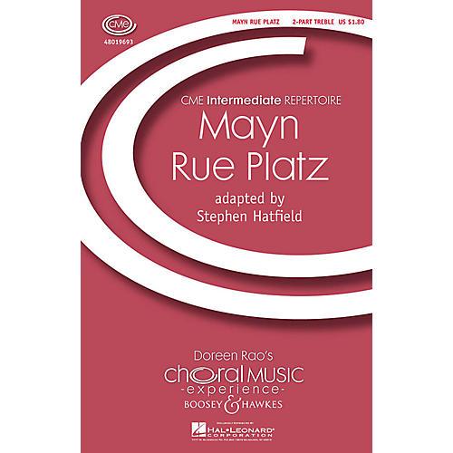 Boosey and Hawkes Mayn Rue Platz (CME Intermediate) 2-Part arranged by Stephen Hatfield