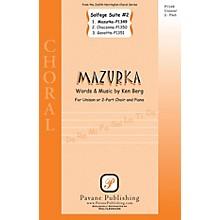 Pavane Mazurka (from Solfege Suite #2) UNIS/2PT composed by Ken Berg