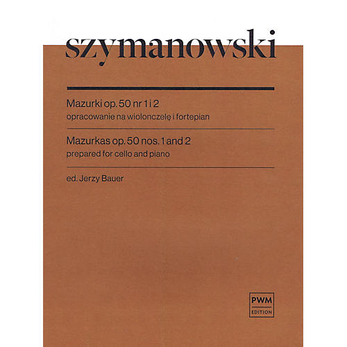 PWM Mazurkas Op. 50 No. 1 and 2 Cello and Piano by Szymanowski