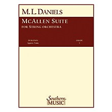 Southern McAllen Suite (String Orchestra) Southern Music Series Composed by M.L. Daniels