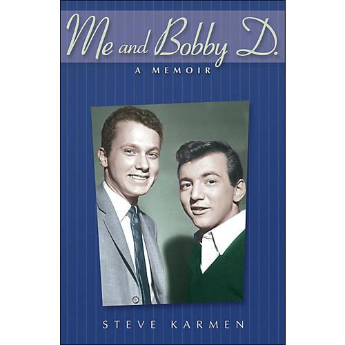 Hal Leonard Me And Bobby D - A Memoir By Steve Karmen