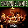 Alliance Me First and the Gimme Gimmes - Are A Drag thumbnail
