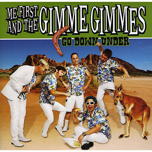 Alliance Me First and the Gimme Gimmes - Go Down Under