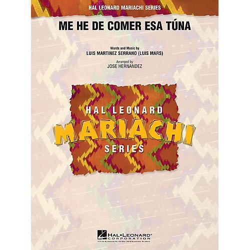 Hal Leonard Me He de Comer Esa Túna Concert Band Level 2.5 Arranged by Jose Hernandez