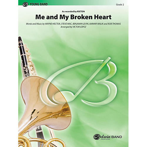 Alfred Me and My Broken Heart Concert Band Grade 2
