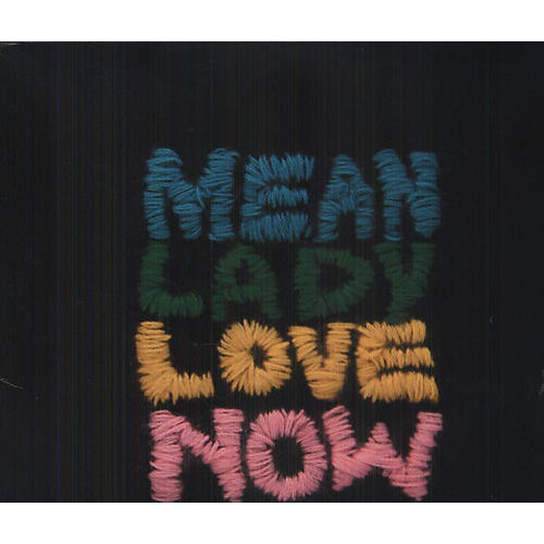 Alliance Mean Lady - Love Now