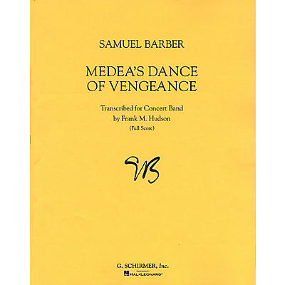 G. Schirmer Medeas Dance of Vengeance, Op. 23a Study Score Series Composed by Samuel Barber Edited by Frank Hudson