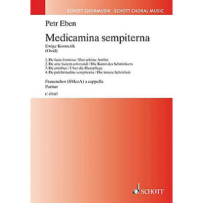 Schott Medicamina Sempiterna SSA Composed by Petr Eben