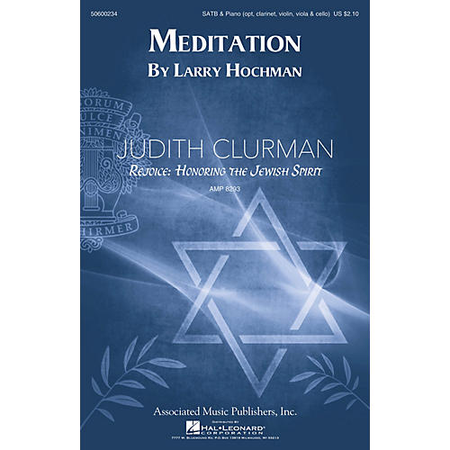 G. Schirmer Meditation (Judith Clurman Rejoice: Honoring the Jewish Spirit Choral Series) SATB by Larry Hochman
