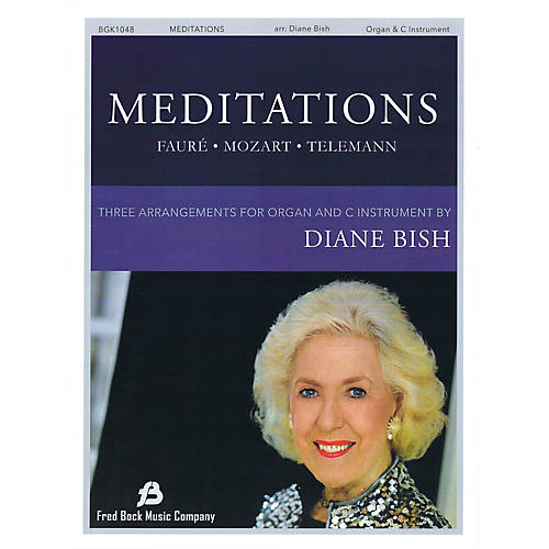 Fred Bock Music Meditations - Three Pieces for Organ and Solo C Instrument arranged by Diane Bish