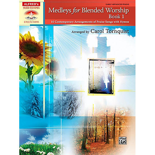 Alfred Medleys for Blended Worship Book 1 Early Advanced Piano