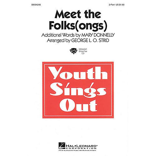Hal Leonard Meet the Folks(ongs) ShowTrax CD Arranged by George L.O. Strid