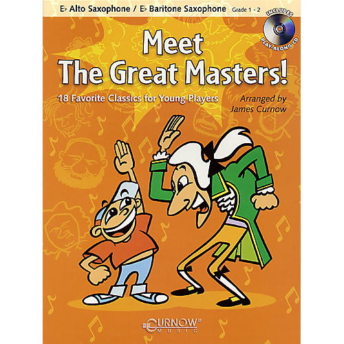 Curnow Music Meet the Great Masters! (Eb Alto Saxophone - Grade 1-2) Concert Band Level 1-2