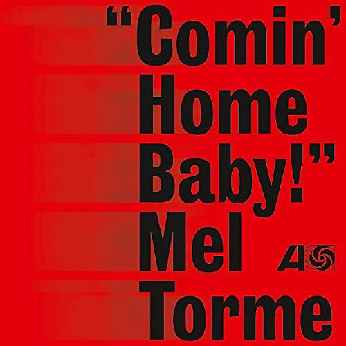 Alliance Mel Torme - Comin Home Baby