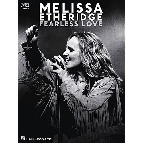 Hal Leonard Melissa Etheridge - Fearless Love PVG Songbook