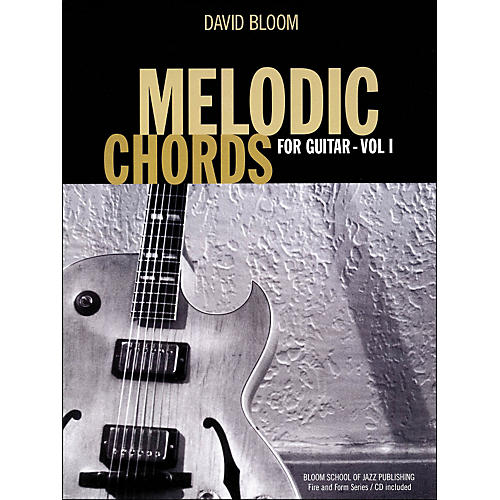 Hal Leonard Melodic Chords for Guitar (Book/CD) Bloom School Of Jazz Publications