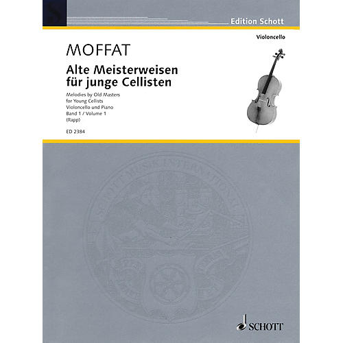 Schott Melodies by Old Masters - Volume 1 Schott Series Composed by Various Arranged by Alfred Moffat
