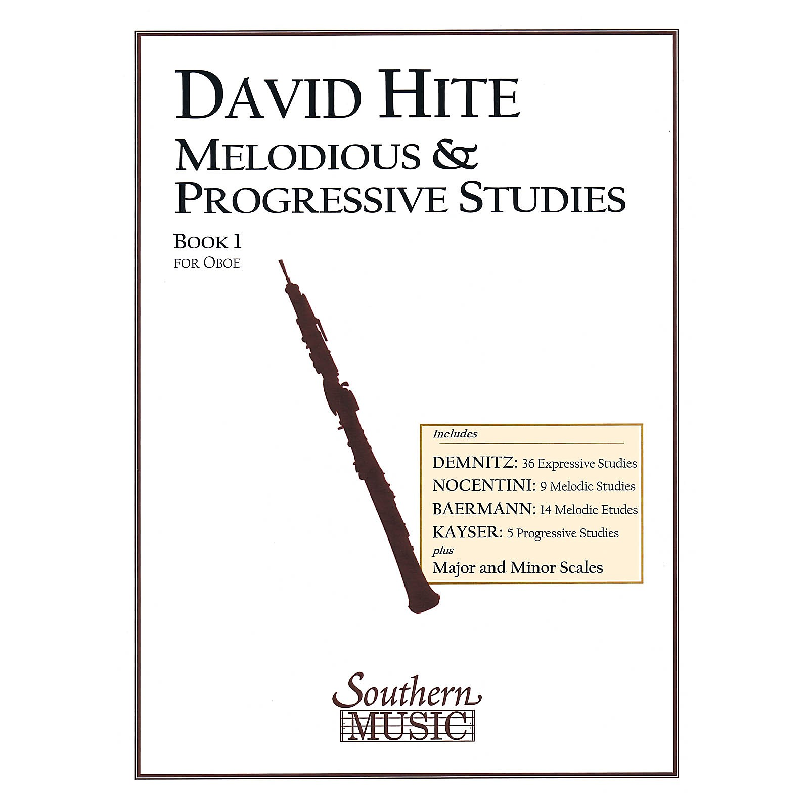 Southern Melodious and Progressive Studies, Book 1 (Oboe) Southern Music Series Arranged by David Hite