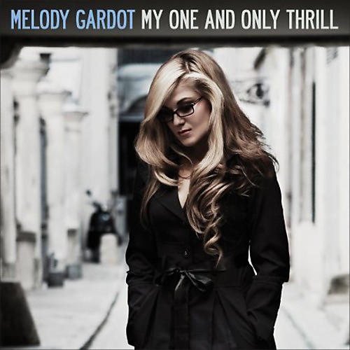 Alliance Melody Gardot - My One and Only Thrill