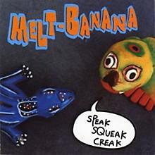 Melt Banana - Speak Squeak