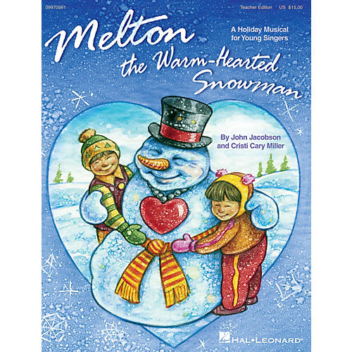 Hal Leonard Melton: The Warm-Hearted Snowman PREV CD Composed by John Jacobson, Cristi Cary Miller