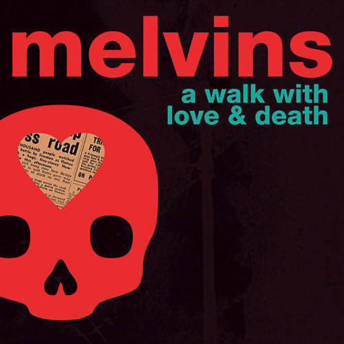Alliance Melvins - A Walk With Love And Death