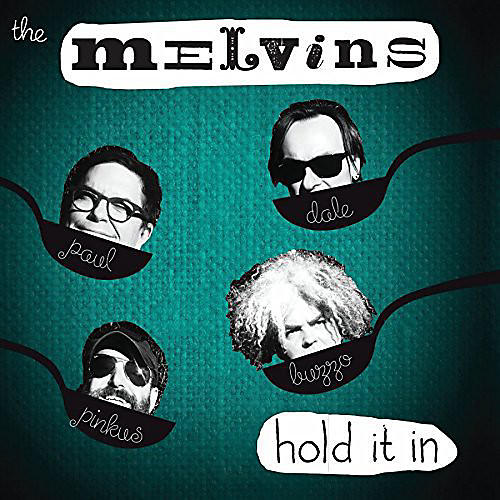 Alliance Melvins - Hold It in