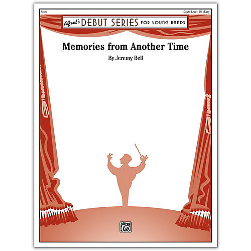 Alfred Memories from Another Time Conductor Score 1.5 (Easy)