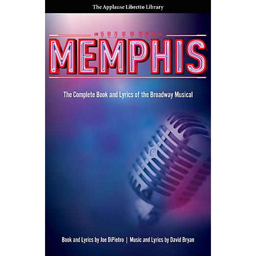 Applause Books Memphis Applause Libretto Library Series Softcover Written by Joe DiPietro