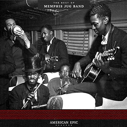 Alliance Memphis Jug Band - American Epic: The Best Of Memphis Jug Band