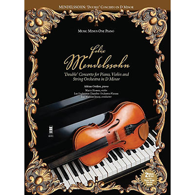 Music Minus One Mendelssohn - Double Concerto for Piano, Violin & String Orchestra in D Minor Music Minus One BK/CD