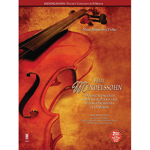 Music Minus One Mendelssohn - Double Concerto for Piano, Violin and String Orchestra in D Minor Music Minus One BK/CD