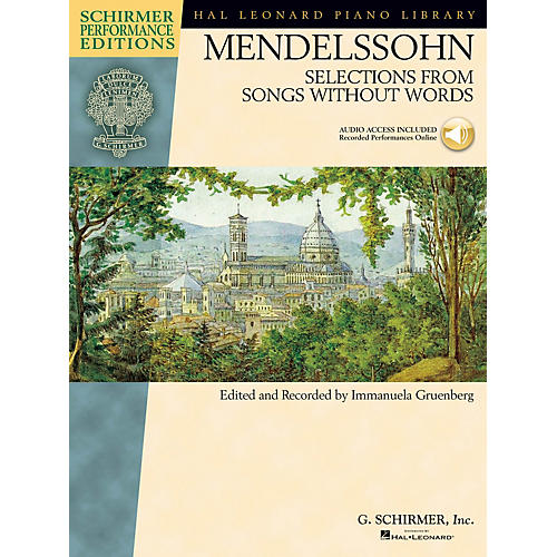 G. Schirmer Mendelssohn - Selections from Songs Without Words Schirmer Performance Edition BK/Audio Online