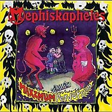 Mephiskapheles - Maximum Perversion