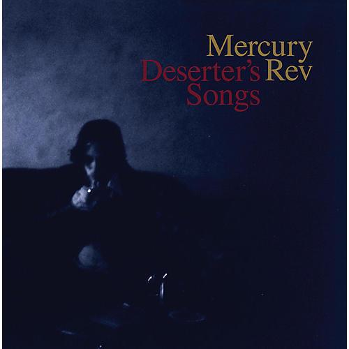 Alliance Mercury Rev - Deserter's Songs