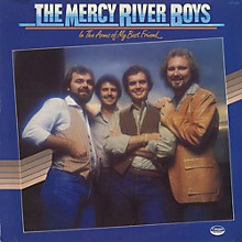 Mercy River Boys - In the Arms of My Best Friend