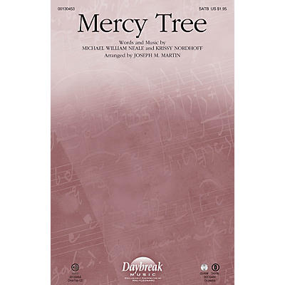 Daybreak Music Mercy Tree SATB by Lacey Sturm arranged by Joseph M. Martin