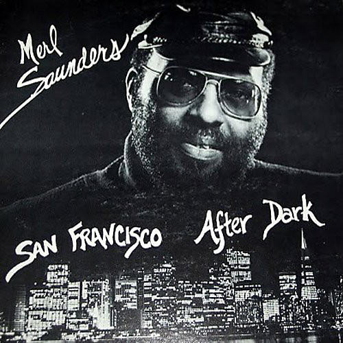 Alliance Merl Saunders - San Francisco After Dark / Come to Me