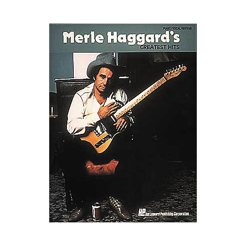 Hal Leonard Merle Haggard's Greatest Hits Piano, Vocal, Guitar Songbook