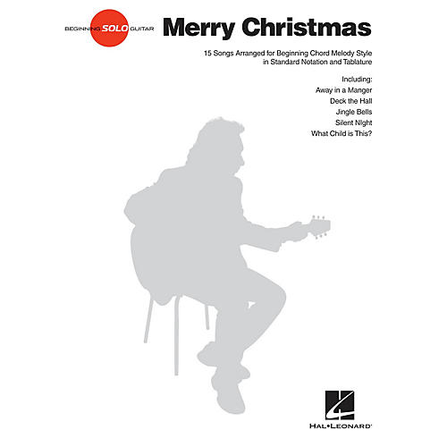 Hal Leonard Merry Christmas Beginning Solo Guitar Series Softcover Performed by Various