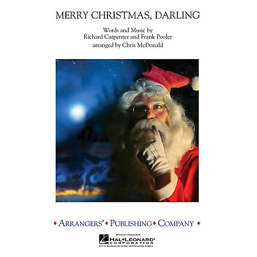 Arrangers Merry Christmas, Darling Concert Band Arranged by Chris McDonald