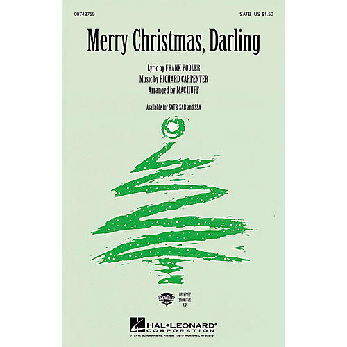 Hal Leonard Merry Christmas, Darling SSA by The Carpenters Arranged by Mac Huff